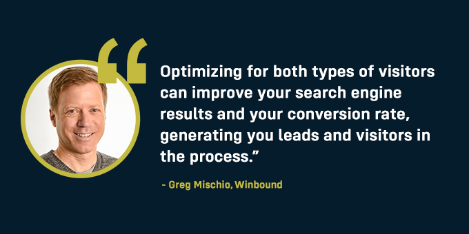 Optimize websites for information and transactions.