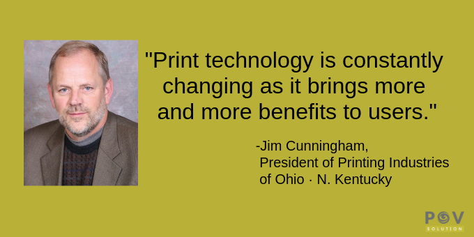 Print technology is constantly changing.