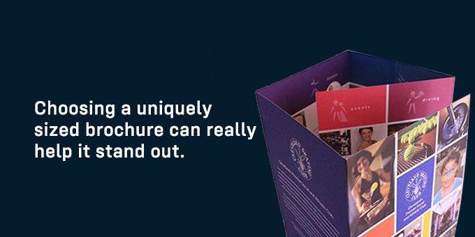 Unique brochures get attention.