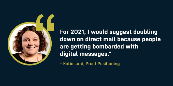 Katie Lord suggests doubling down on direct mail in 2021.